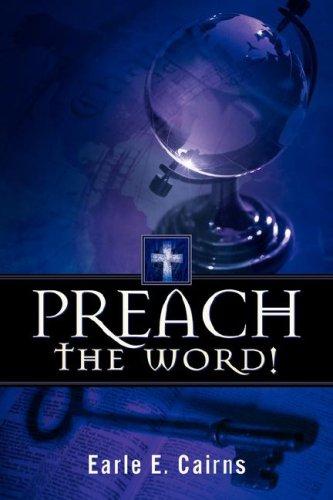 9781597813303: Preach the Word!