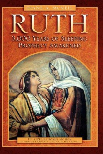 9781597813389: Ruth 3,000 Years of Sleeping Prophecy Awakened