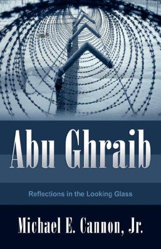 Abu Ghraib: Michael E Cannon Jr