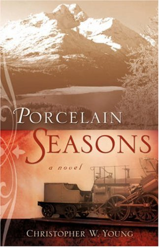 Porcelain Seasons: Christopher W Young