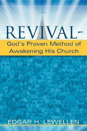 9781597814454: Revival-God's Proven Method of Awakening His Church