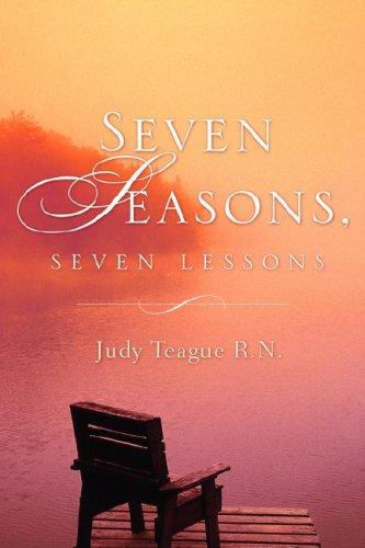 Seven Seasons, Seven Lessons: Teague, Judy