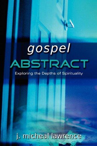 9781597814775: gospel ABSTRACT