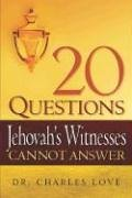9781597815086: 20 Questions Jehovah's Witnesses Cannot Answer