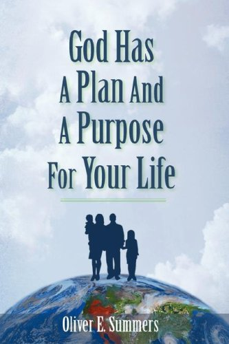 9781597816991: God Has A Plan And A Purpose For Your Life