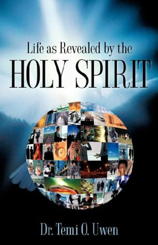 9781597817172: Life As Revealed By The Holy Spirit