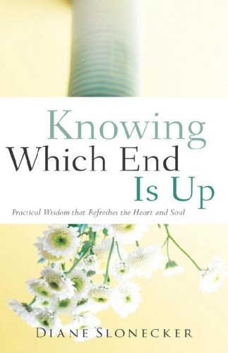9781597817271: Knowing Which End Is Up