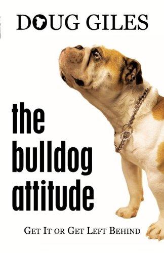 9781597817677: The Bulldog Attitude