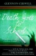 Death Goes to School: Glennon Culwell