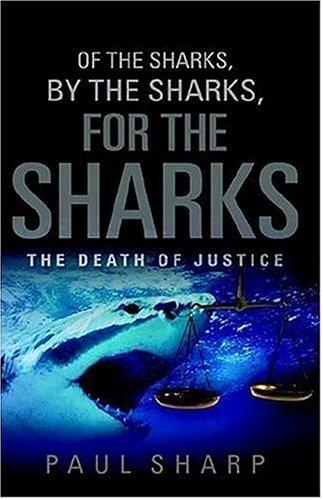 Of the Sharks, By the Sharks, For the Sharks: Sharp, Paul