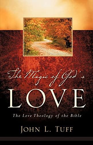 9781597818742: The Magic of God's Love