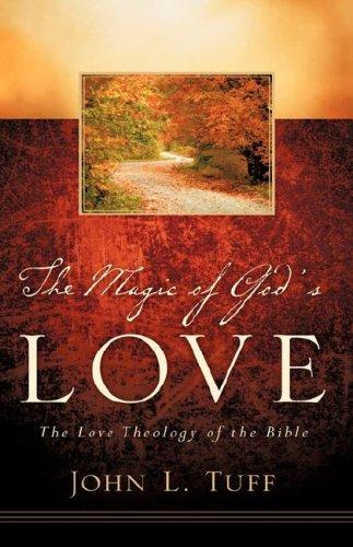 9781597818759: The Magic of God's Love