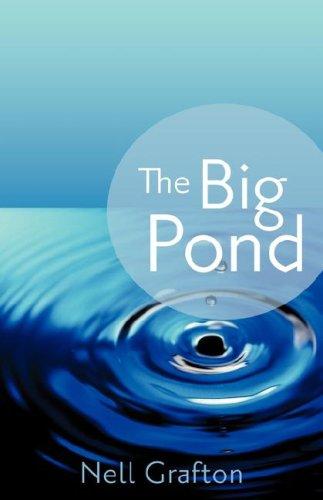 The Big Pond: Nell Grafton