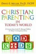 9781597819145: Christian Parenting In Today's World
