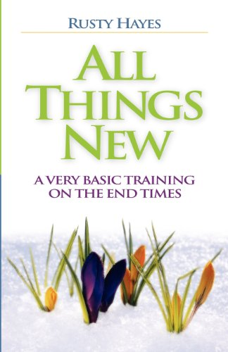 9781597819633: All Things New