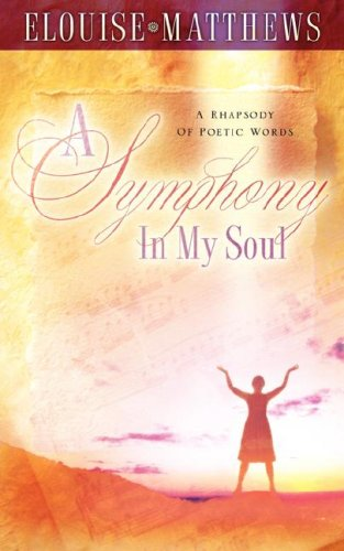 A Symphony In My Soul: Elouise Matthews