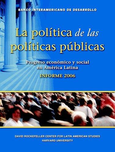 9781597820097: La politica de las politicas publicas (Spanish Edition) (Documento)