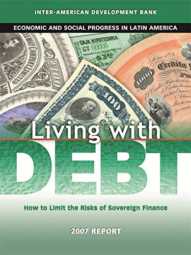 Living with Debt: How to Limit the: Inter-American Development Bank