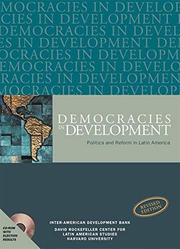 Democracies in Development: Politics and Reform in: Editor-Mark Payne; Editor-Daniel