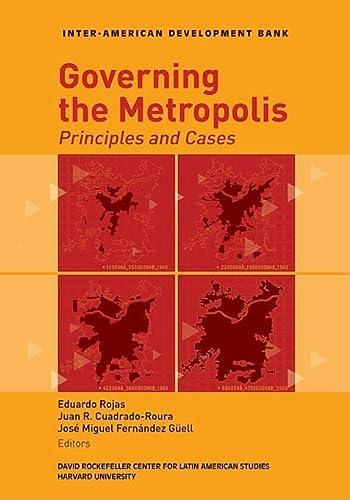 Governing the Metropolis: Principles and Cases (David: Rojas, Eduardo, Cuadrado-Roura,