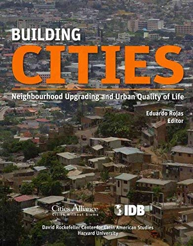 9781597821087: Building Cities: Neighbourhood Upgrading and Urban Quality of Life