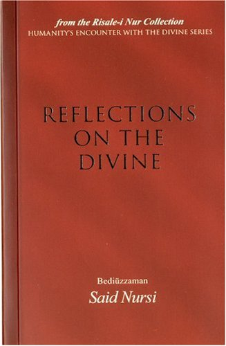 9781597840453: Reflections of The Divine (Humanity's Encounter W/ Devine)