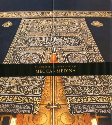 9781597840613: The Blessed Cities of Islam: Mecca-Medina
