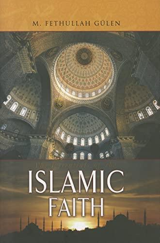 9781597840637: Essentials of The Islamic Faith