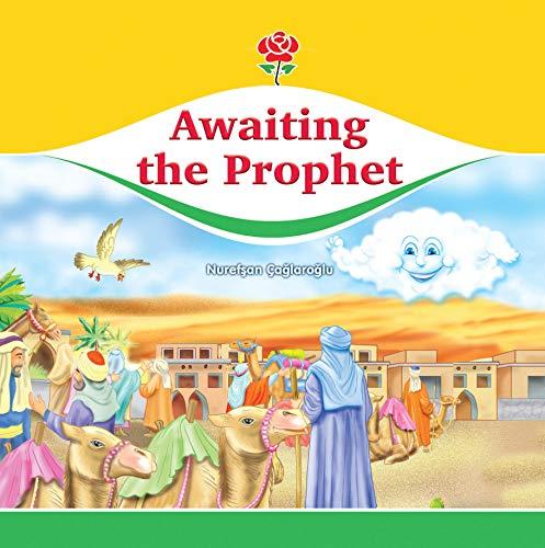 Awaiting the Prophet (Awaiting the Prophet Series): Caglaroglu, Nurefsan