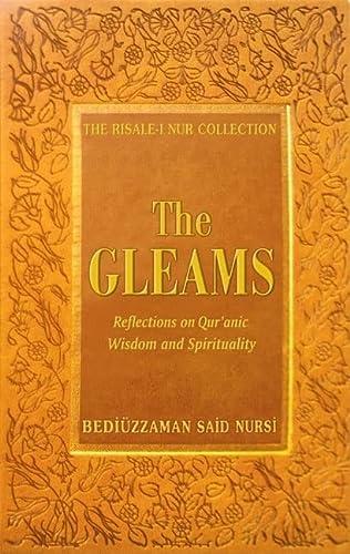 The Gleams (Risale-I Nur Collection): Bediuzzaman Said Nursi