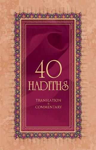 40 Hadiths: Translation and Commentary: Ali Budak, Korkut Altay