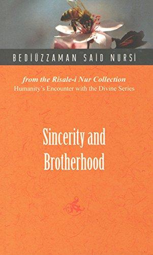 9781597842198: Sincerity and Brotherhood