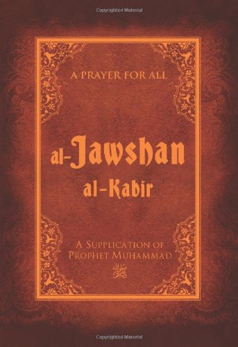9781597842273: Al-Jawshan Al-Kabir: A supplication of Prophet Muhammad