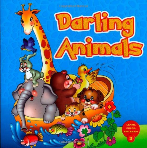 Darling Animals: Learn and Color Series (Paperback): Gulnaz Safak, Hasibe Gul