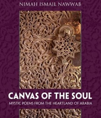 9781597842693: Canvas of the Soul: Mystic Poems from the Heartland of Arabia