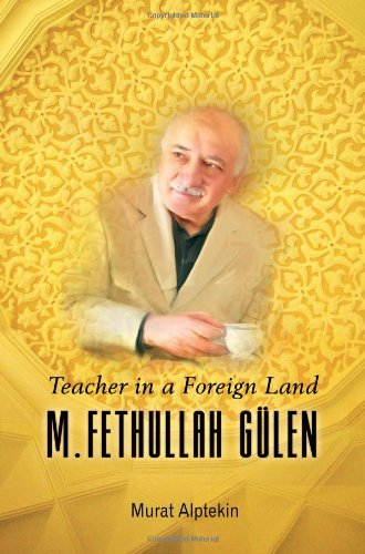 9781597842778: Teacher in a Foreign Land: M. Fethullah Gulen