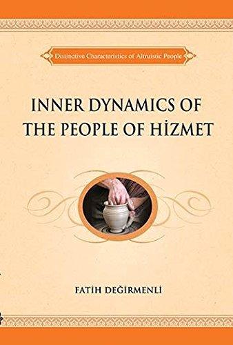 9781597842938: Inner Dynamics of the People of Hizmet