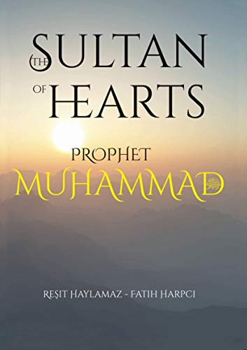 9781597843300: Sultan of Hearts: Prophet Muhammad (Volume 1 and 2)