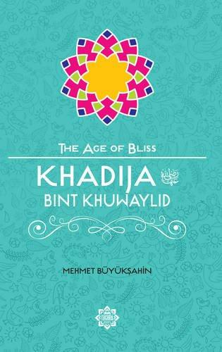 Khadija Bint Khuwaylid (The Age of Bliss): Buyuksahin, Mehmet