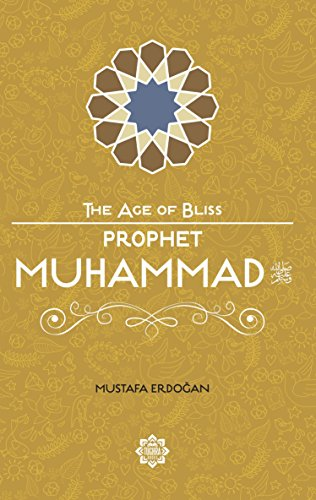 Prophet Muhammad (The Age of Bliss 1): Mustafa Erdogan
