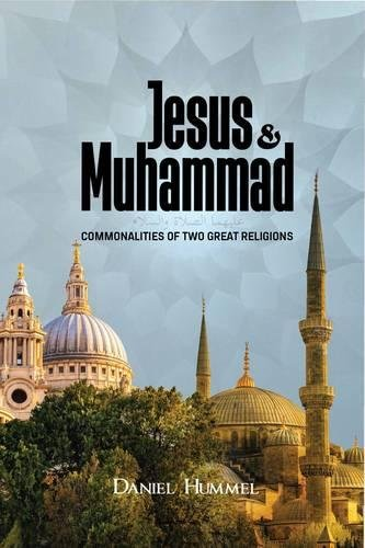 9781597849258: Jesus and Muhammad: Commonalities of Two Great Religions