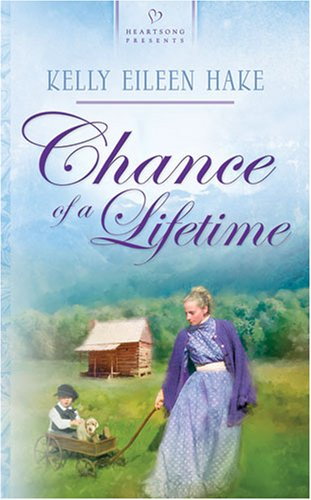 Chance of a Lifetime (Kentucky Chances, Book: Hake, Kelly Eileen