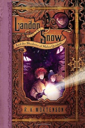 9781597890441: Landon Snow and the Shadows of Malus Quidam (Landon Snow, Book 2)