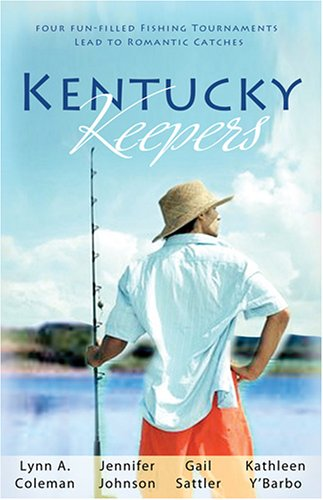 Kentucky Keepers : Four Fun-Filled Fishing Tournaments: Lynn A. Coleman;