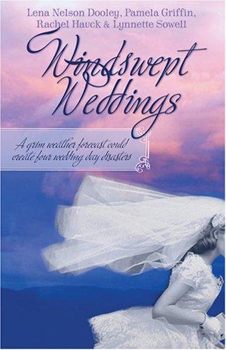 Windswept Weddings : A Grim Weather Forecast: Pamela Griffin; Rachel