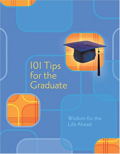 101 Tips for the Grad: Complied Staff
