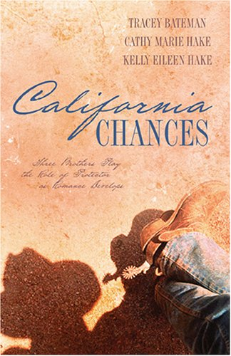 California Chances: One Chance in a Million/Second: Hake, Cathy Marie;
