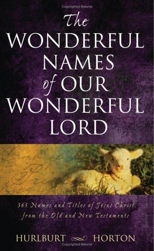 9781597891127: The Wonderful Names of Our Wonderful Lord