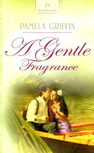 9781597891332: A Gentle Fragrance (Titanic Series #1) (Heartsong Presents #711)