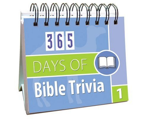 365 Days of Bible Trivia 1 (365 Days Perpetual Calendars): Barbour Publishing, Incorporated